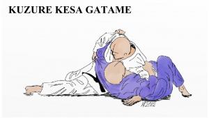 KUZURE KESA GATAME